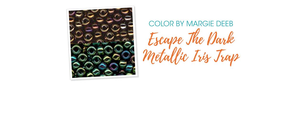 Jewelry Design: Escape The Dark Metallic Iris Trap with Margie Deeb