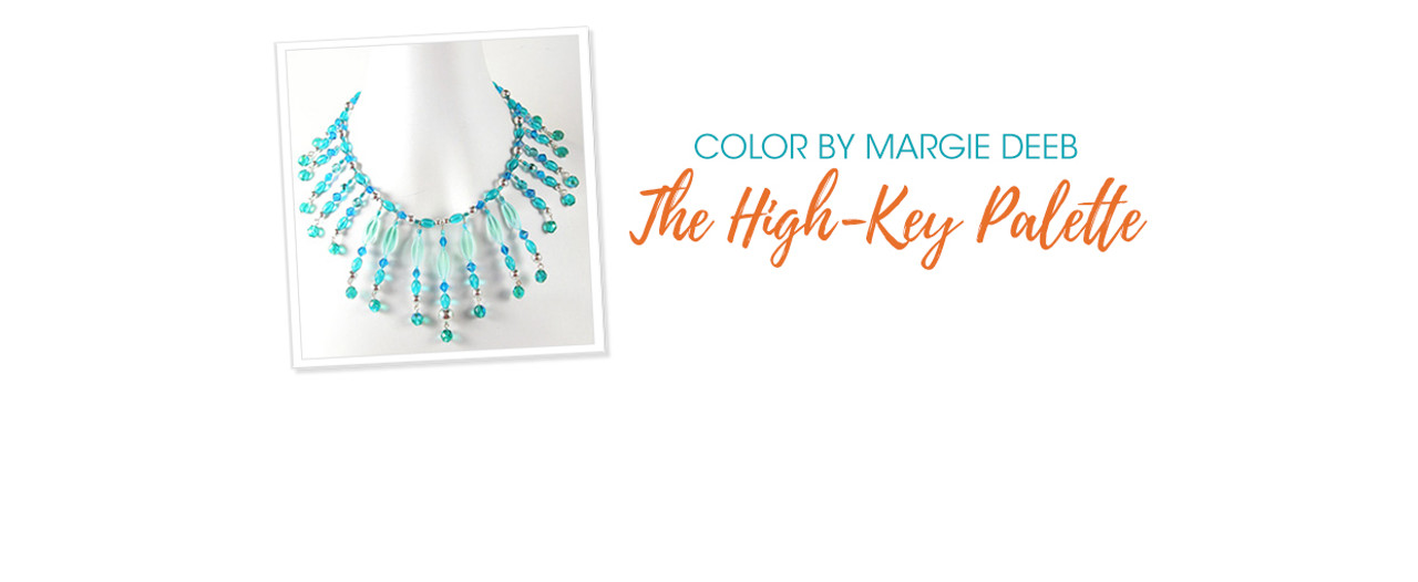 Jewelry Design: The High-Key Palette with Margie Deeb