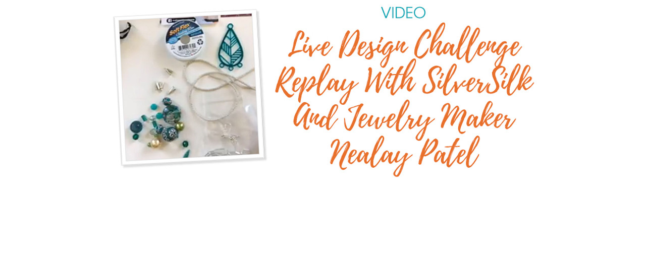 Live Design Challenge Replay With SilverSilk And Jewelry Maker Nealay Patel