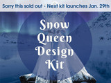 Snow Queen Design Kit