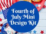 Fourth of July Mini Design Kit