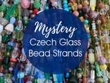 Mystery Czech Glass Bead Strands