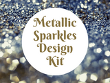 Metallic Sparkles Design Kit