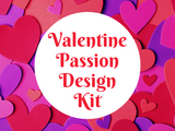 Valentine Passion Design Kit