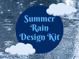 Summer Rain Design Kit