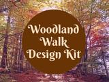 Woodland Walk Design Kit
