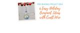 6 Easy Holiday Ornament Ideas With Craft Wire