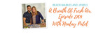 Beads Baubles And Jewels - A Breath Of Fresh Air, Episode 2709 With Nealay Patel