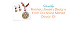 Finished Jewelry Designs From Our Spice Market Design Kit