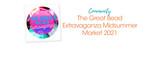 The Great Bead Extravaganza Midsummer Market 2021