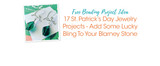 Free Beading Project Idea: 17 St. Patrick's Day Jewelry Projects - Add Some Lucky Bling To Your Blarney Stone