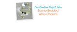 Free Beading Project Idea: Econo Beaded Wine Charms