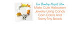 Make Cute Halloween Jewelry Using Candy Corn Colors And Teeny Tiny Beads