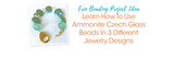Learn How To Use Ammonite Czech Glass Beads In 3 Different Jewelry Designs