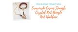Free Beading Project Idea: Swarovski Cosmic Triangle Crystal Knit Bangle And Necklace