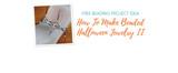 How To Make Beaded Halloween Jewelry II