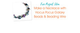 Make a Necklace with Hocus Pocus Galaxy Beads & Beading Wire