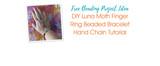 DIY Luna Moth Finger Ring Beaded Bracelet Hand Chain Tutorial
