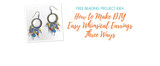 How to Make DIY Easy Whimsical Earrings Three Ways