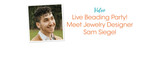 Live Beading Party! Meet Jewelry Designer Sam Siegel