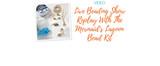 Live Beading Show Replay With Mermaid's Lagoon Kit