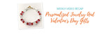 Weekly Video Recap: Personalized Jewelry And Valentine's Day Gifts