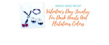 Weekly Video Recap: Valentine's Day Jewelry For Dark Hearts And Flirtatious Colors