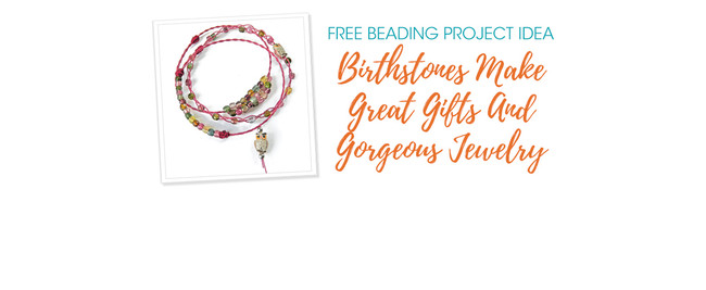 Birthstones Make Great Gifts And Gorgeous Jewelry