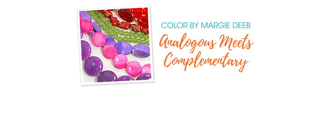 Jewelry Design: Analogous Meets Complementary With Margie Deeb