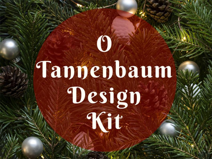 O Tannenbaum Design Kit