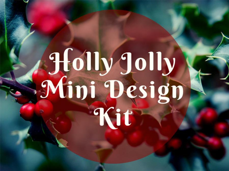 Holly Jolly Mini Design Kit
