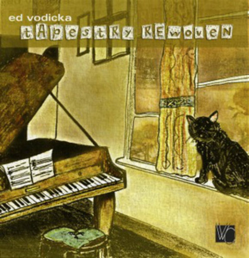 Tapestry Rewoven: Tribute to Carole King -- Ed Vodicka