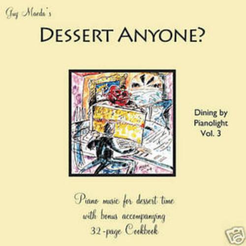 Dessert Anyone? -- Guy Maeda