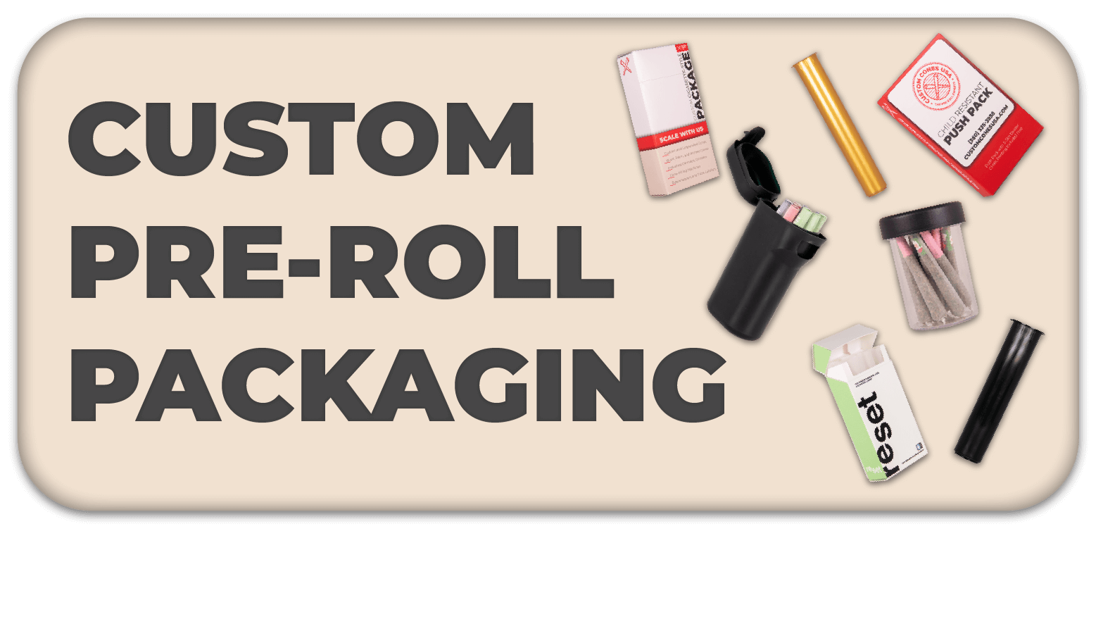 Custom Pre-Roll Packaging Button
