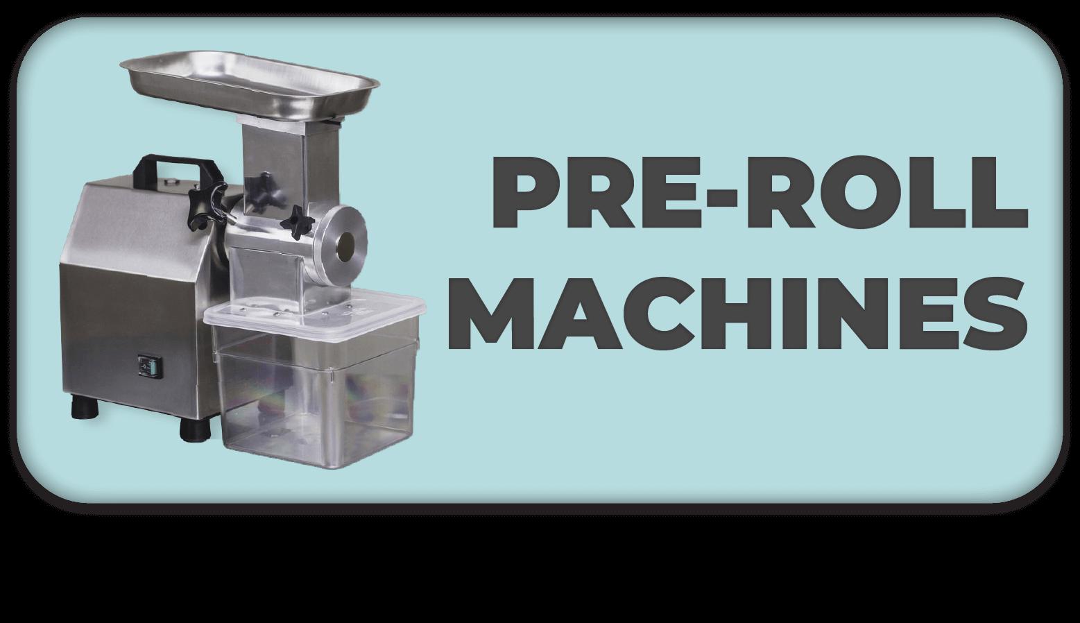 Pre-Roll Machines Button
