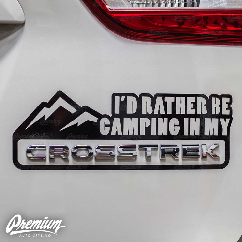 """I'd Rather Be Camping in My"" Crosstrek Mountain Range Decal - Gloss Black 