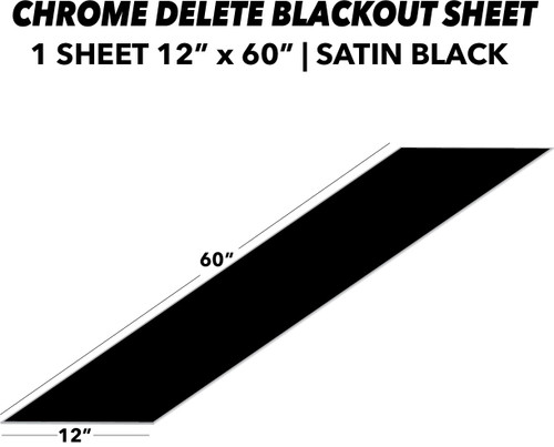 Blackout (Chrome Delete) Sheet | Satin Black