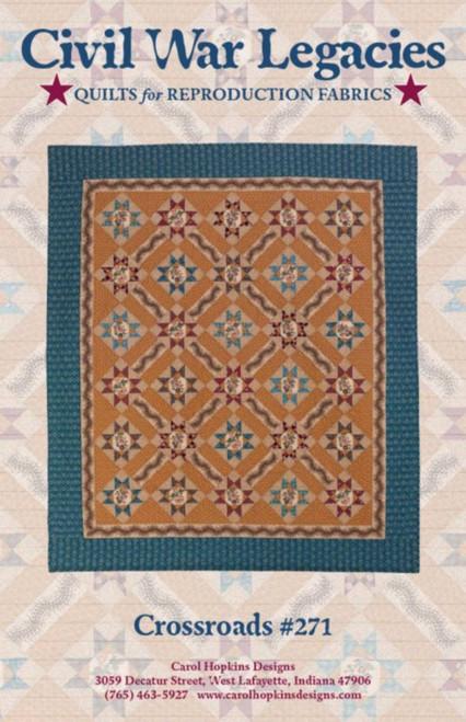CROSSROADS #271 - Civil War Legacies Quilt Pattern
