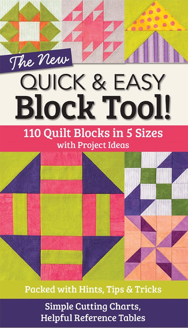 THE NEW QUICK & EASY BLOCK TOOL - 110 Quilt Blocks in 5 Sizes - 11162