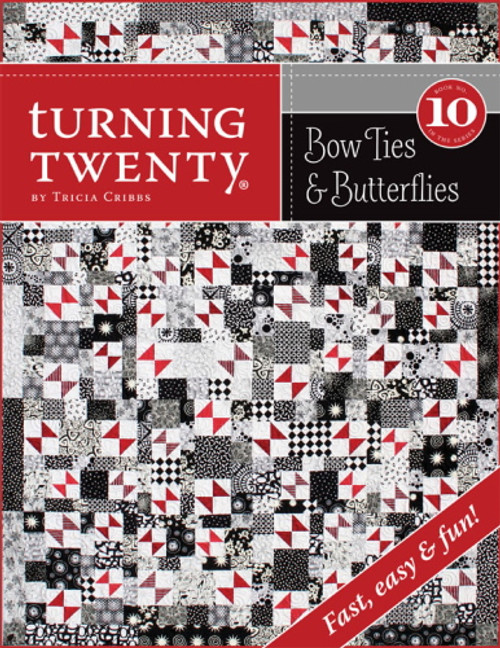 TURNING TWENTY #10 - Bow Ties & Butterflies - Fast, Fun and Easy - 00-128BK
