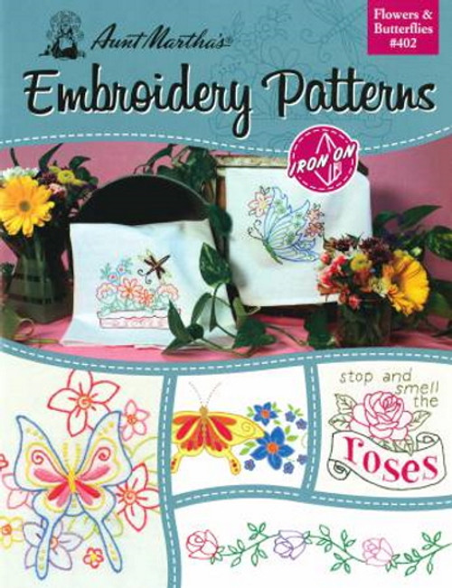 Aunt Martha's Embroidery Patterns Book - Flowers & Butterflies #402
