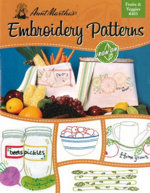 Aunt Martha's Embroidery Patterns Book - Fruits & Veggies #403