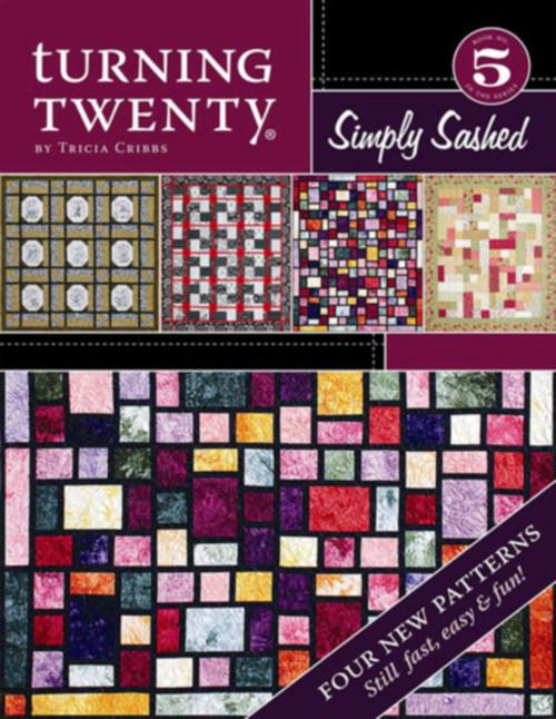 TURNING TWENTY - Simply Sashed #5