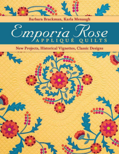 EMPORIA ROSE APPLIQUE QUILTS BOOK