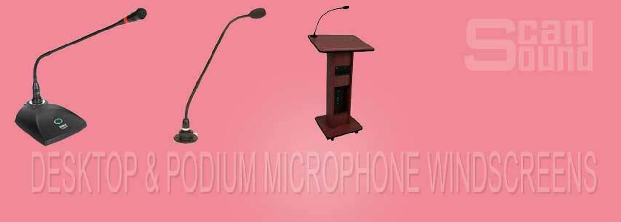 Podium and Desktop Microphone Windscreens