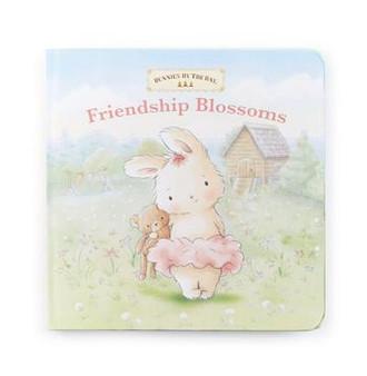 Friendship Blossoms Board Book