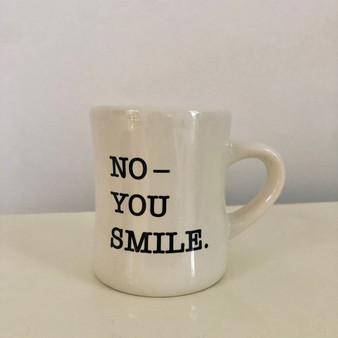 You Smile Mug