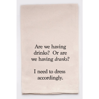 Drinks or Dranks Towel