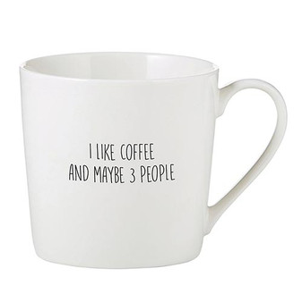 I Like Coffee and Maybe Like 3 People Mug