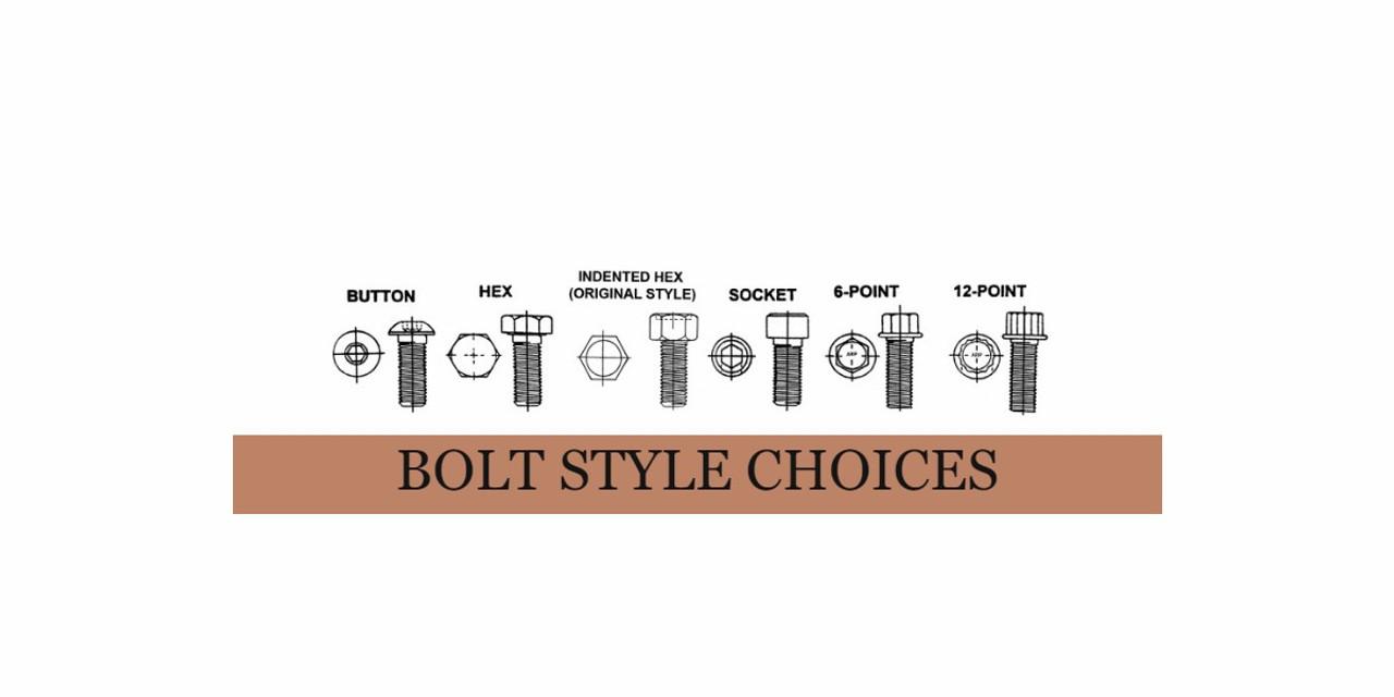 Bolt Style Choices